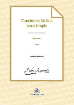 Canciones fáciles para timple. Por Pedro Izquierdo.