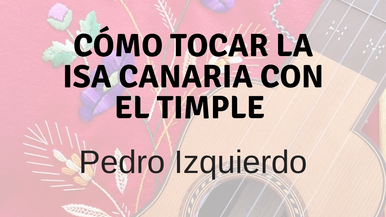 tocar isa con timple